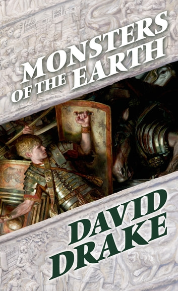 Monsters of the Earth - The Books of the Elements, Volume Three ebook by David Drake