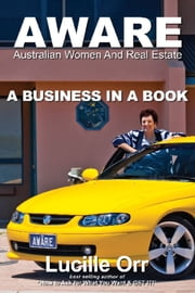 AWARE - A Business in a Book ebook by Lucille Orr