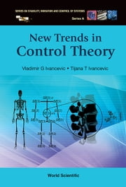 New Trends in Control Theory ebook by Vladimir G Ivancevic,Tijana T Ivancevic
