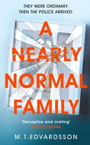 A Nearly Normal Family 電子書 by M. T. Edvardsson