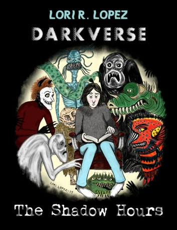 Darkverse: The Shadow Hours ebook by Lori R. Lopez
