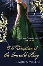 The Deception of the Emerald Ring eBook by Lauren Willig