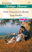 The Italian's Baby ebook by Lucy Gordon