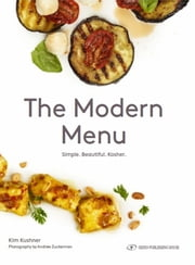 The Modern Menu ebook by Kim Kushner