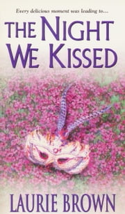 The Night We Kissed ebook by Laurie Brown