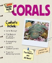 Super Simple Guide Corals ebook by Kobo.Web.Store.Products.Fields.ContributorFieldViewModel