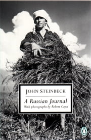 A Russian Journal ebook by John Steinbeck,Susan Shillinglaw,Robert Capa