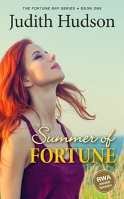Summer of Fortune - Book One of the Fortune Bay Series ebook by Judith Hudson