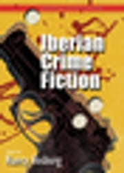 Iberian Crime Fiction ebook by Nancy Vosburg