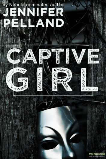 Captive Girl ebook by Jennifer Pelland