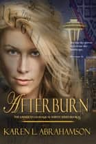 Afterburn ebook by Karen L. Abrahamson