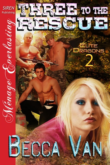 Three to the Rescue ebook by Becca Van