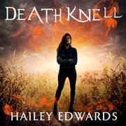 Death Knell audiobook by Hailey Edwards