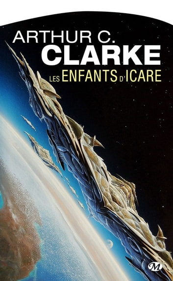 Les Enfants d'Icare ebook by Arthur C. Clarke