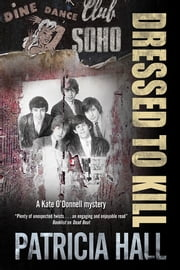 Dressed To Kill ebook by Patricia Hall