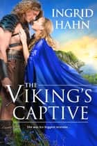 The Viking's Captive ebook by Ingrid Hahn