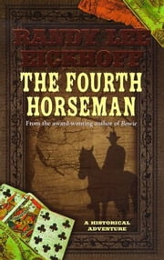 The Fourth Horseman ebook by Randy Lee Eickhoff