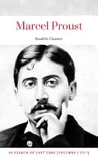 Marcel Proust: In Search of Lost Time [volumes 1 to 7] (ReadOn Classics) ebook by Marcel Proust, ReadOn Classics
