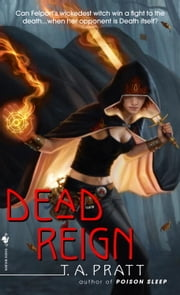 Dead Reign ebook by Tim Pratt
