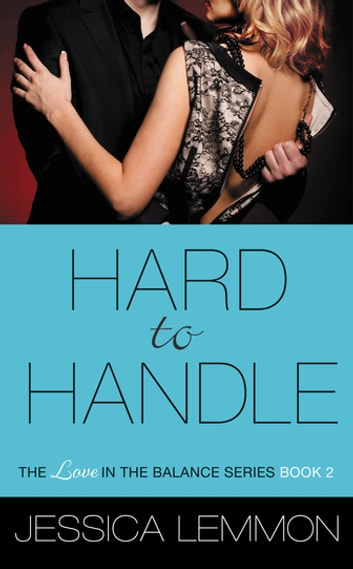 Hard to Handle ebook by Jessica Lemmon
