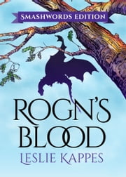 Rogn's Blood ebook by Leslie Kappes