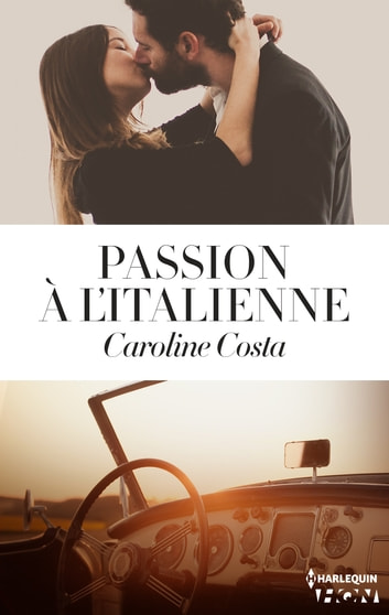 Passion à l'italienne ebook by Caroline Costa