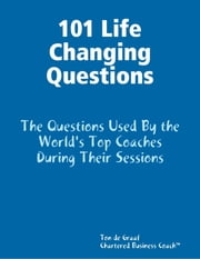 101 Life Changing Questions ebook by Ton de Graaf