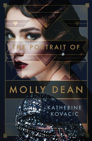 The Portrait of Molly Dean ebook by Katherine Kovacic