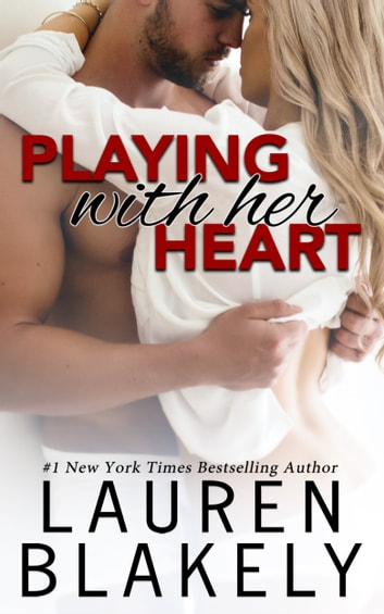 Playing With Her Heart ebook by Lauren Blakely
