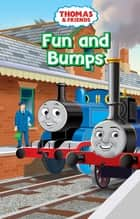 Fun and Bumps (Thomas & Friends) ebook by Reverend W Awdry