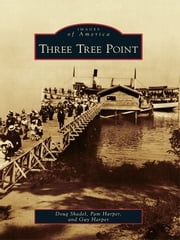 Three Tree Point ebook by Doug Shadel