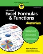 Excel Formulas & Functions For Dummies ebook by Ken Bluttman