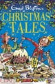 Enid Blyton's Christmas Tales - Contains 25 classic stories ebook by Enid Blyton