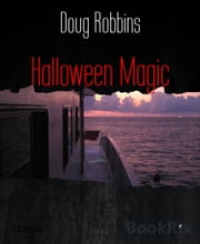 Halloween Magic ebook by Doug Robbins