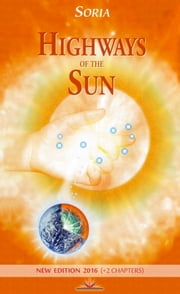 Highways of the Sun ebook by Soria, Régine Françoise Fauze