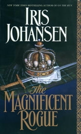 The Magnificent Rogue ebook by Iris Johansen