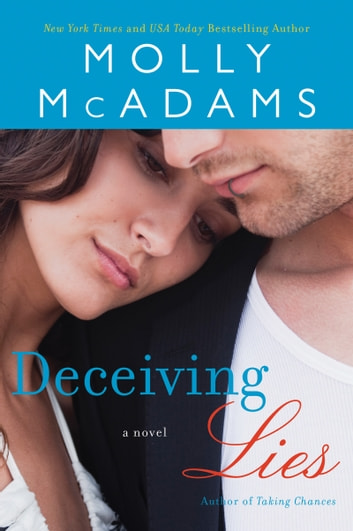 Deceiving Lies - A Novel eBook by Molly McAdams