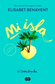 Mi isla ebook by Elísabet Benavent