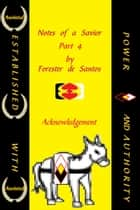 Notes of a Savior Part 4 ebook by Forester de Santos