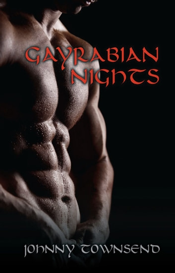 Gayrabian Nights ebook by Johnny Townsend