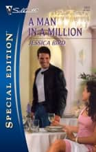 A Man in a Million ebook by Jessica Bird