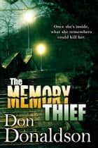 The Memory Thief ebook by Don Donaldson