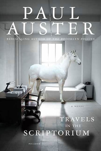 Travels in the Scriptorium - A Novel ebook by Paul Auster