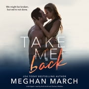 Take Me Back audiobook by Meghan March