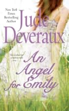 An Angel for Emily ebook by Jude Deveraux