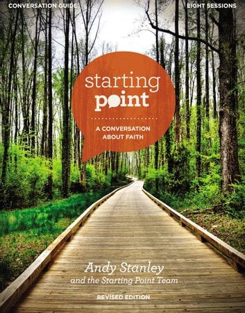 Starting Point Conversation Guide Revised Edition - A Conversation About Faith ebook by Zondervan
