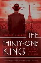 The Thirty-One Kings: A Richard Hannay Thriller ebook by Robert J. Harris