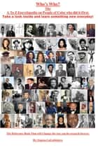 Who's Who: The A to Z Encyclopedia on People of Color who did it first ebook by Eugene LaCorbiniere