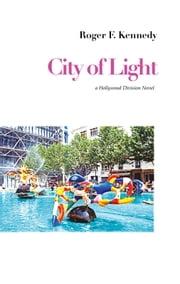 City of Light ebook by Roger F. Kennedy