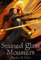 Stained Glass Monsters ebook by